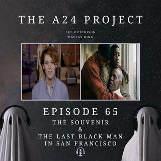 65 - The Souvenir & The Last Black Man In San Francisco