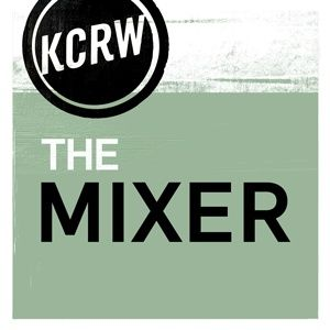 KCRW's The Mixer
