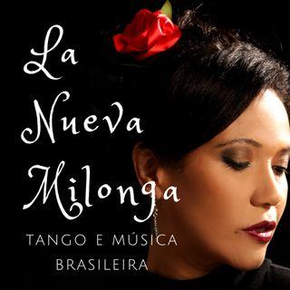 La Nueva Milonga: Tango e Música Brasileira