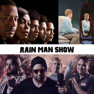 Rain Man Show: July 12, 2019
