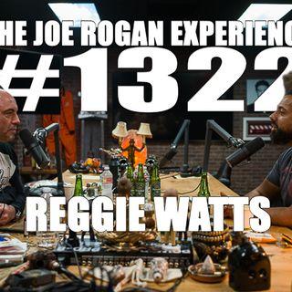 #1322 - Reggie Watts