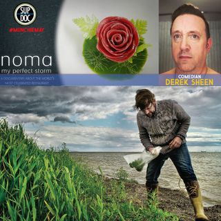 142 - NOMA: MY PERFECT STORM w Derek Sheen