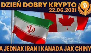 #DDK | 22.06.2021 |  IRAN I KANADA PODOBNIE JAK CHINY? TANSZE KARTY GRAFICZNE? KOLEJNY EXIT SCAM FARMING TEAM?