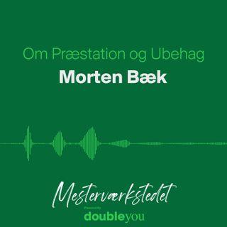 Om Præstation og Ubehag - Morten Bæk