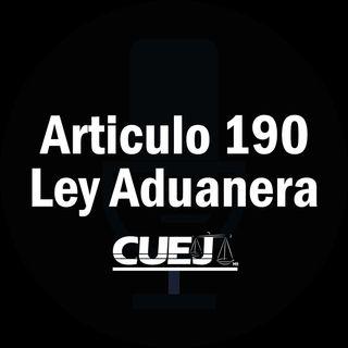 Articulo 190 Ley Aduanera México