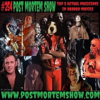 e254 - Demon Pimp Mucus Pile (Top 5 Actual Musicians in Horror Movies)