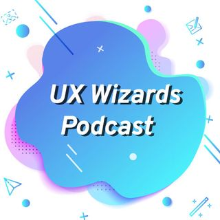 UX Wizards Podcast