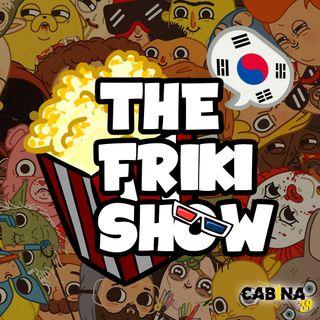THE FRIKI SHOW / 18-06-19