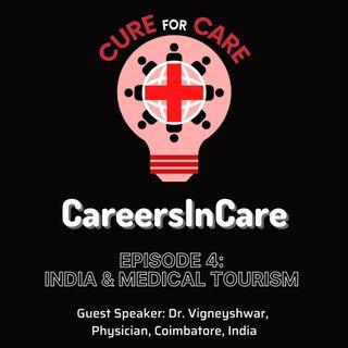 Episode 4 - India & Medical Tourism