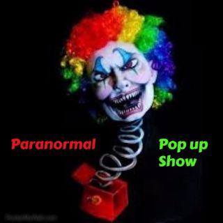 Paranormal Pop Up Show - General Chit Chat