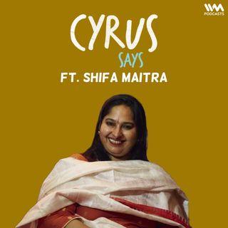 Ep. 716: feat. Shifa Maitra