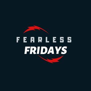 Fearless Fridays