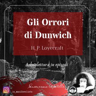 ♰ GLI ORRORI DI DUNWICH 2 ♰ H.P. Lovecraft  ☎ Lettura a bassa voce ☎
