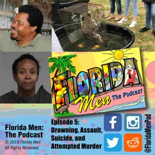 E005 - Drowning, Assault, Suicide, and Attempted Murder