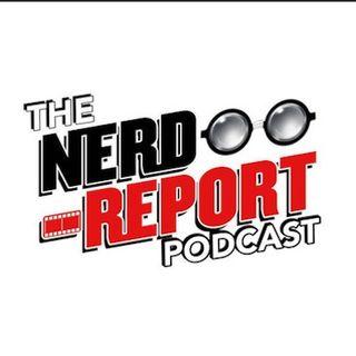 Nerd Report Podcast #50