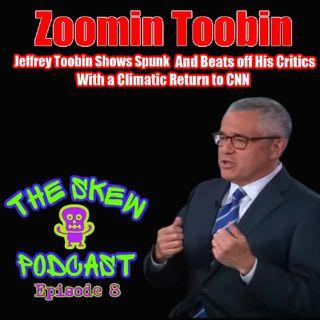 Return of the Toobin