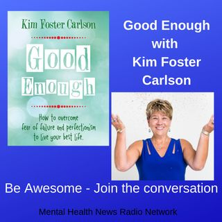 Good Enough with Kim Foster Carlson