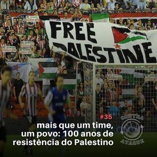 OCA#35 - Mais que um time, um povo: Clube Palestino completa 100 anos de resistência, com Roberto Bishara