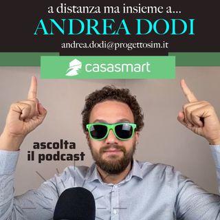 A distanza ma insieme a... ANDREA DODI - Consulente finanziario ed assicurativo