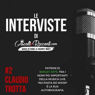 Interviste | AscoltieRacconti.com | #2 Claudio Trotta