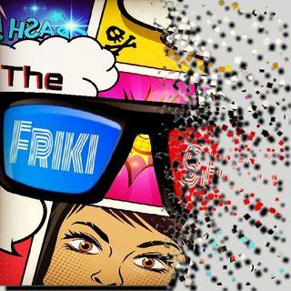 THE FRIKI SHOW / 30-04-19