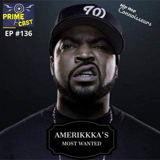 Ep #136 Amerikkka's Most Wanted