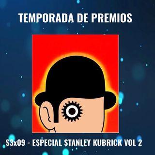 TdP S3x09 - Especial Stanley Kubrick Parte 2