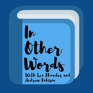 In Other Words Ep. 1: The Gay, The Men, and The Crucible