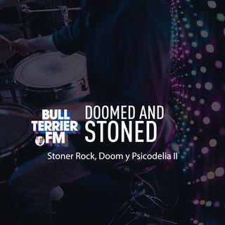 Doomed & Stoned 24:  Stoner.  Doom.  Psicodelia