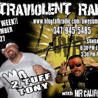 2 Tuff Tony on Ultraviolent Radio