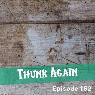 FC 152: Thunk Again