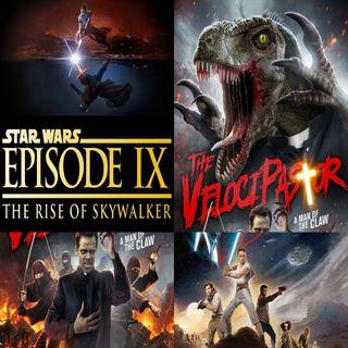 Week 145: (Star Wars: Episode IX - The Rise of Skywalker (2019), The VelociPastor (2018))