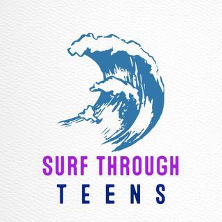 Surf Through Teens!