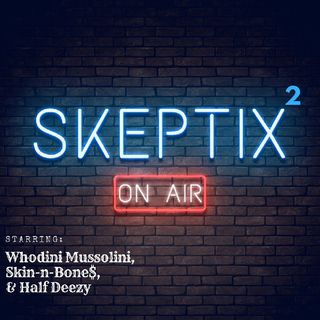 Skeptix EP2: - Conversations With A Shaman About Ibri.