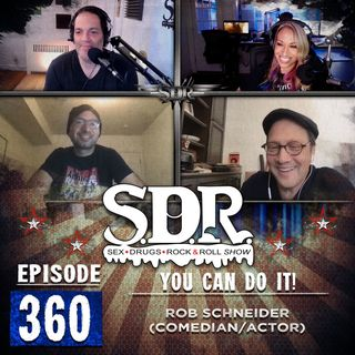 Rob Schneider (Comedian/Actor) - You Can Do It!