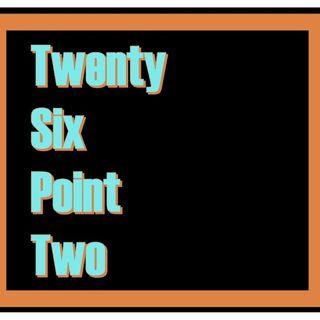 TwentySixPointTwo
