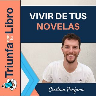 Cómo llegar a vivir de tus novelas. Entrevista a @CristianPerfumo, ganador del Concurso Literario de Amazon 2017.