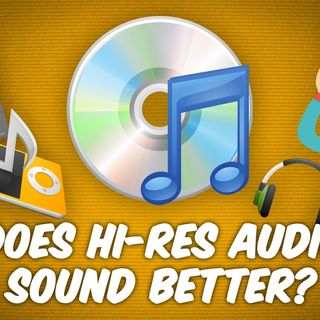Ask The Tech Guy 4: Should I Care About Hi-Res Audio?