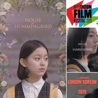 """F. L. I. C. K. S."" EP 62 - REVIEW of ""House of Hummingbird"" (벌새 / Beol-sae) & a LKFF 2019 'SURPRISE'!"
