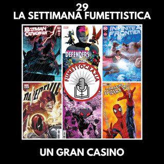 29 - La Settimana Fumettistica - Un gran casino