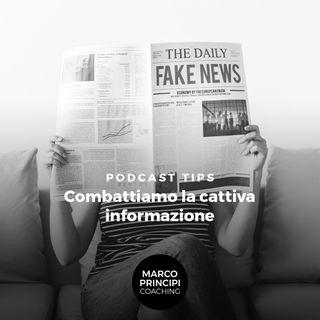 """Podcast Tips""""Combattiamo la cattiva informazione"""""""