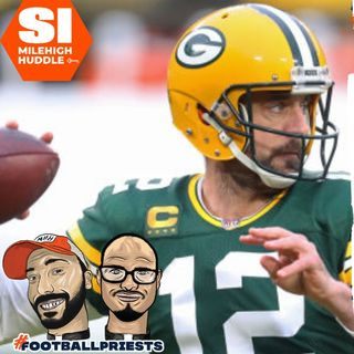 HU #722: Is Aaron Rodgers Really Returning to the Packers?