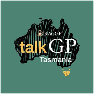 TalkGP Tasmania Ep1- OTC Codeine Rescheduling