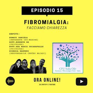 EP. 15 - FIBROMIALGIA: facciamo chiarezza!