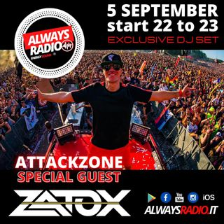 Attack Zone - Zatox su Always Radio