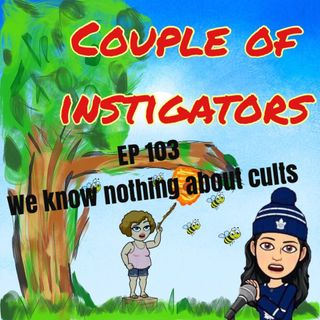 EP 103 Lauren Joins us and we know nothing about cults.