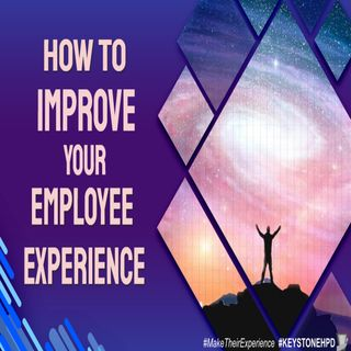 How to Improve Your Employee Experience | Ep. #212