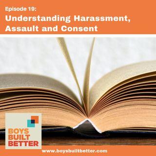 BBB 019: Understanding Harassment, Assault, and Consent