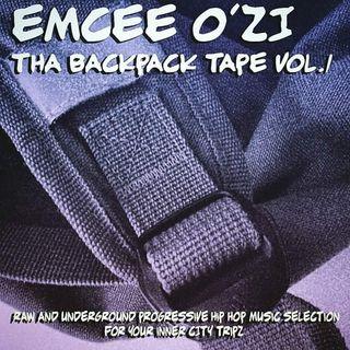 Emcee O'Zi - Tha Backpack Tape Vol.1