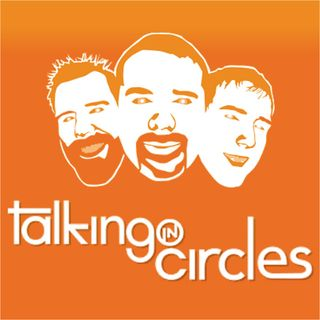 Talking in Circles – 77 – Comic Con Extravaganza